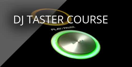 DJ Taster Course