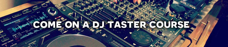 Come-on-a-DJ-Taster-Course