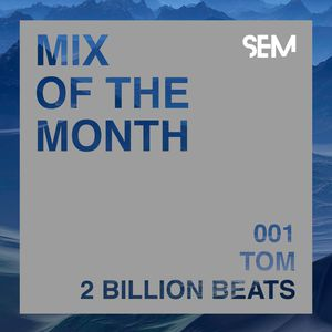 Mix of the Month 2 Billion Beats