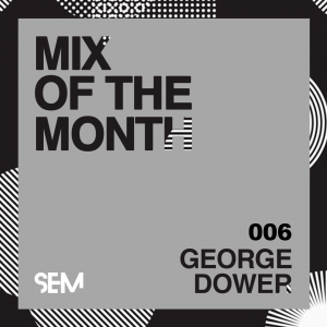 George Dower Mix