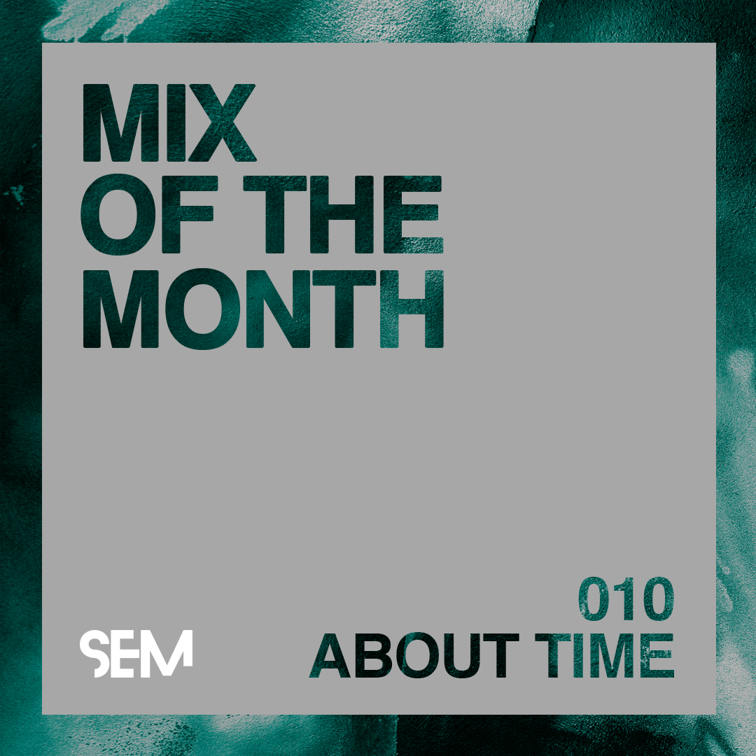 Mix of the Month About Time