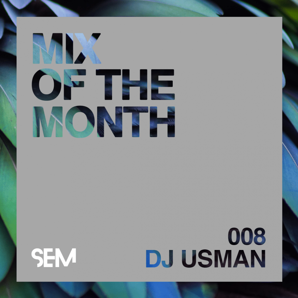 Mix of the Month DJ Usman