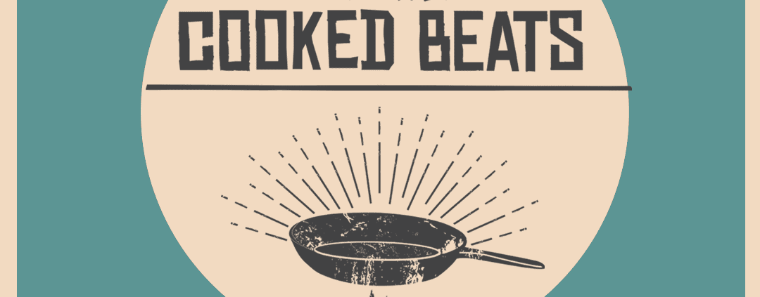 Cooked beats