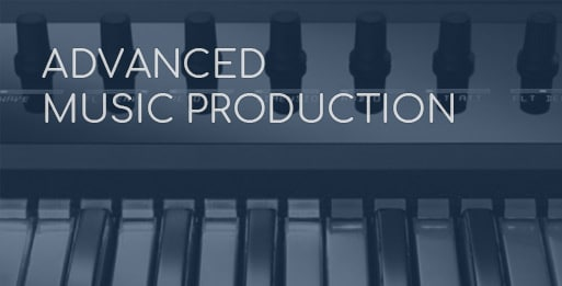 Advanced Music Production Course