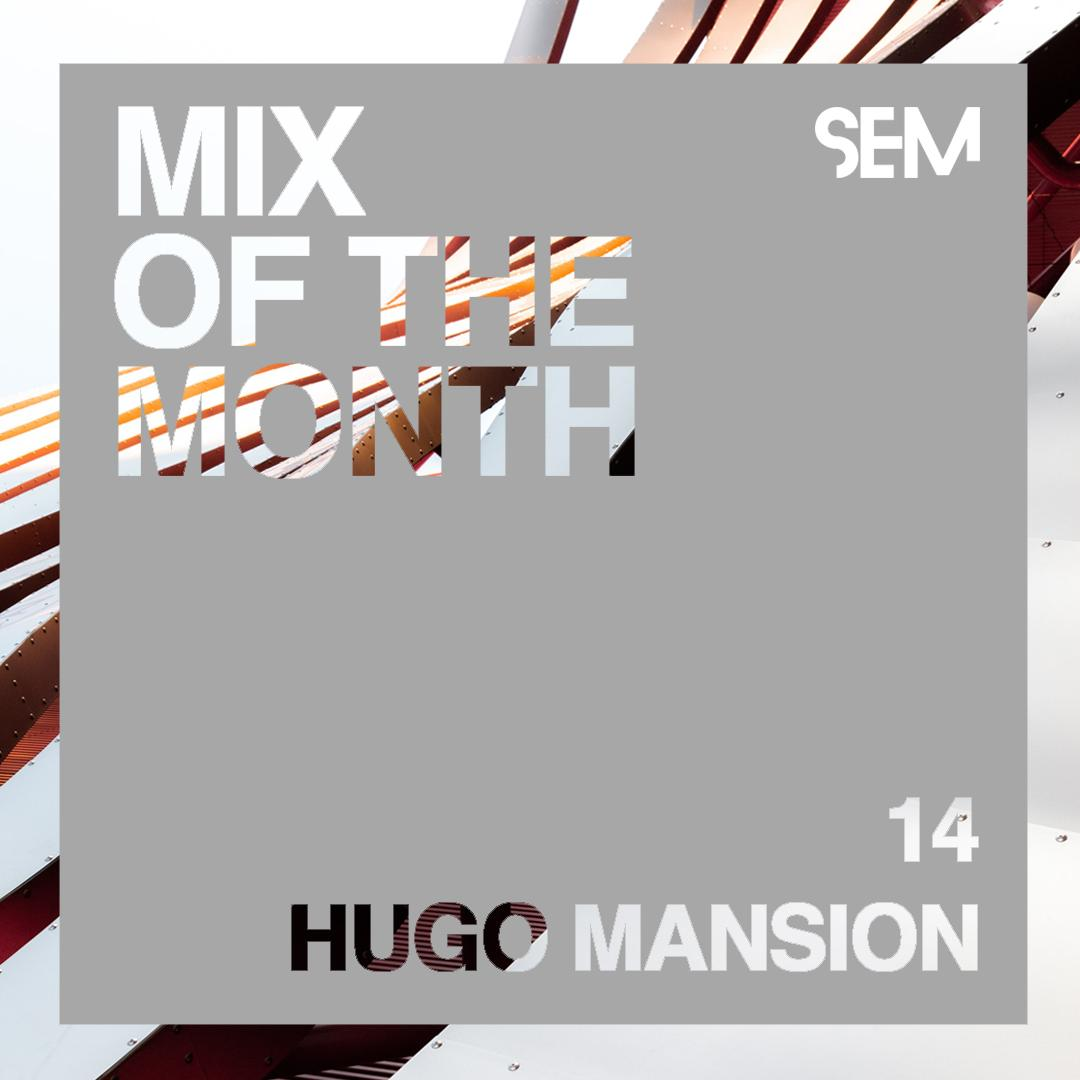 Mix of the Month Hugo Mansion