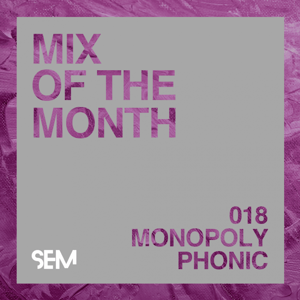 Mix of the Month Monopoly Phonic