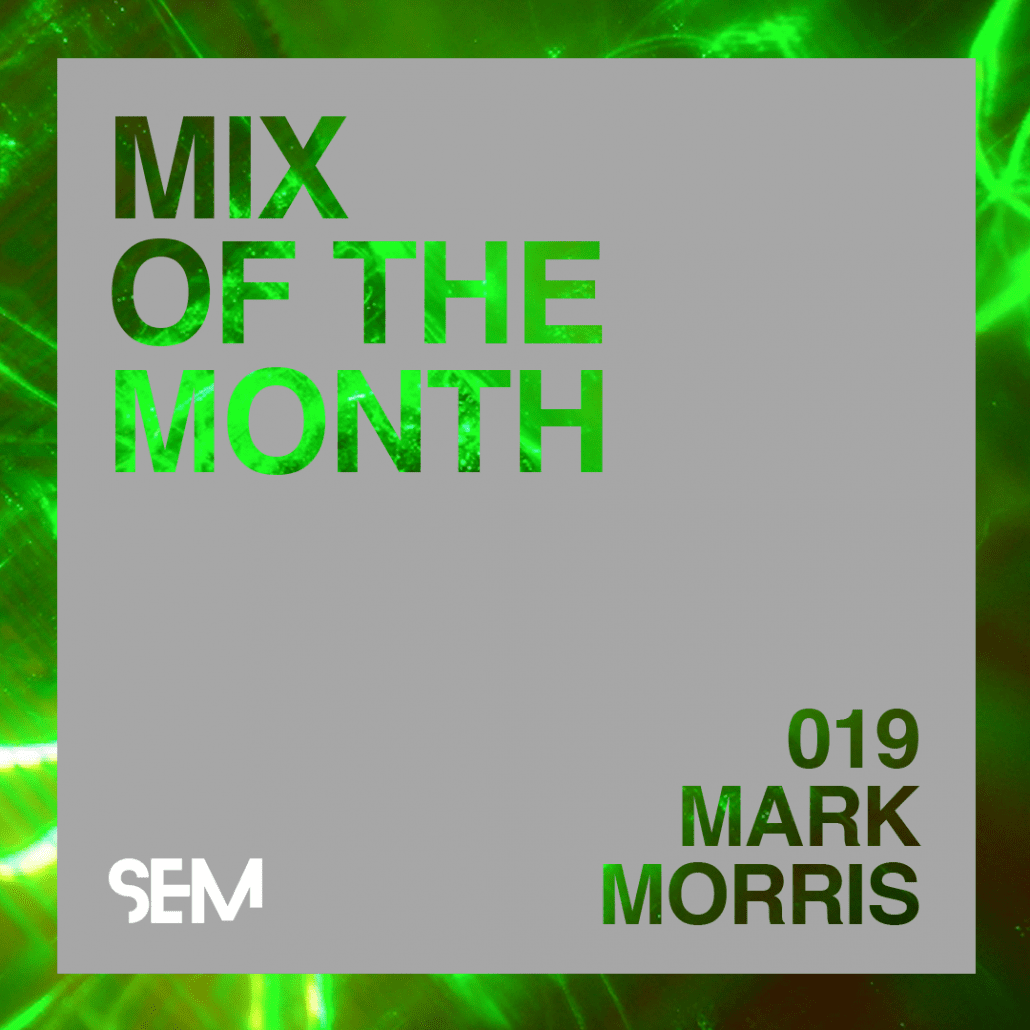Mix of the Month Mark Morris 2