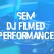 SEM-DJ-Filmed performance Feb 2020